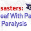 VO Disasters:  Half Deaf With Partial Facial Paralysis
