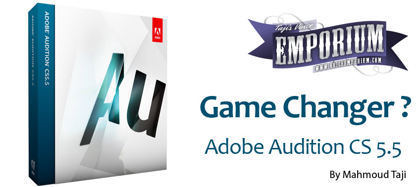 Game Changer? Introducing Adobe Audition CS5.5