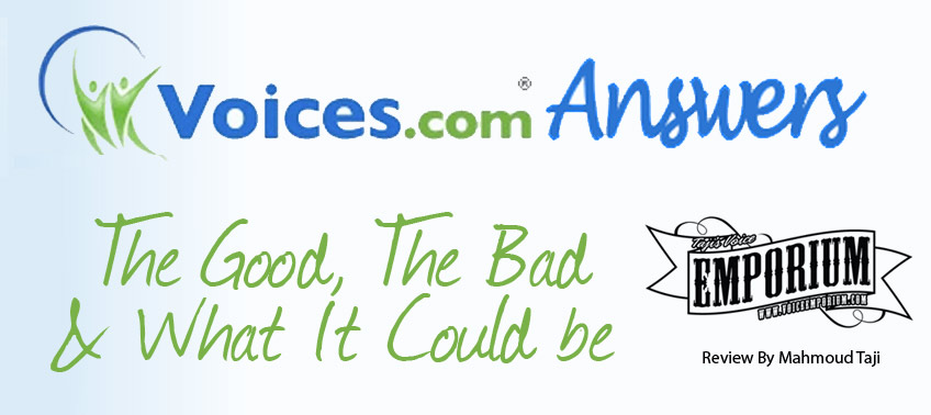 Voices.com Answers : The Good, The Bad & What It Could Be