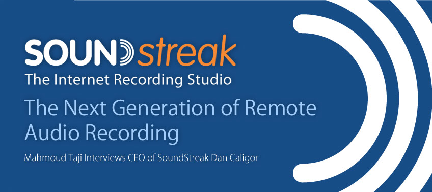 SoundStreak: The Next Generation of Remote Recording